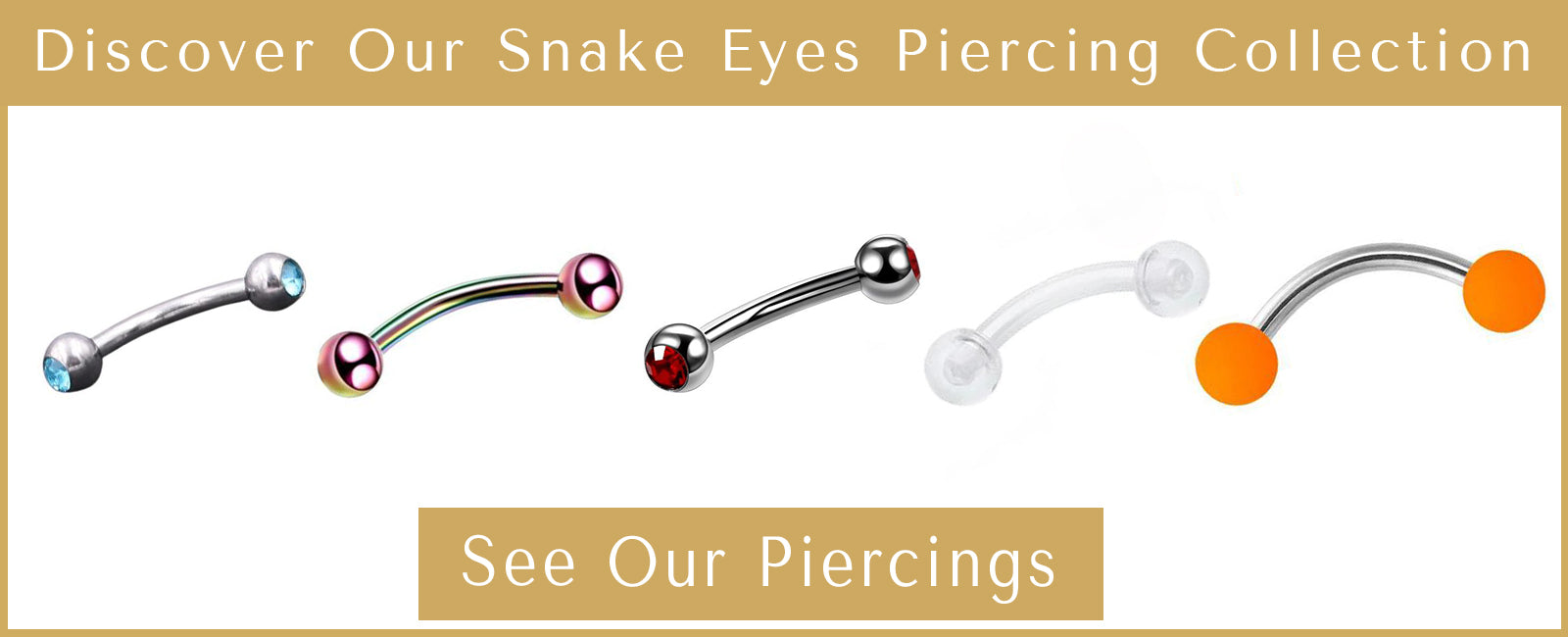 presentation of the collection of snake eyes tongue piercings