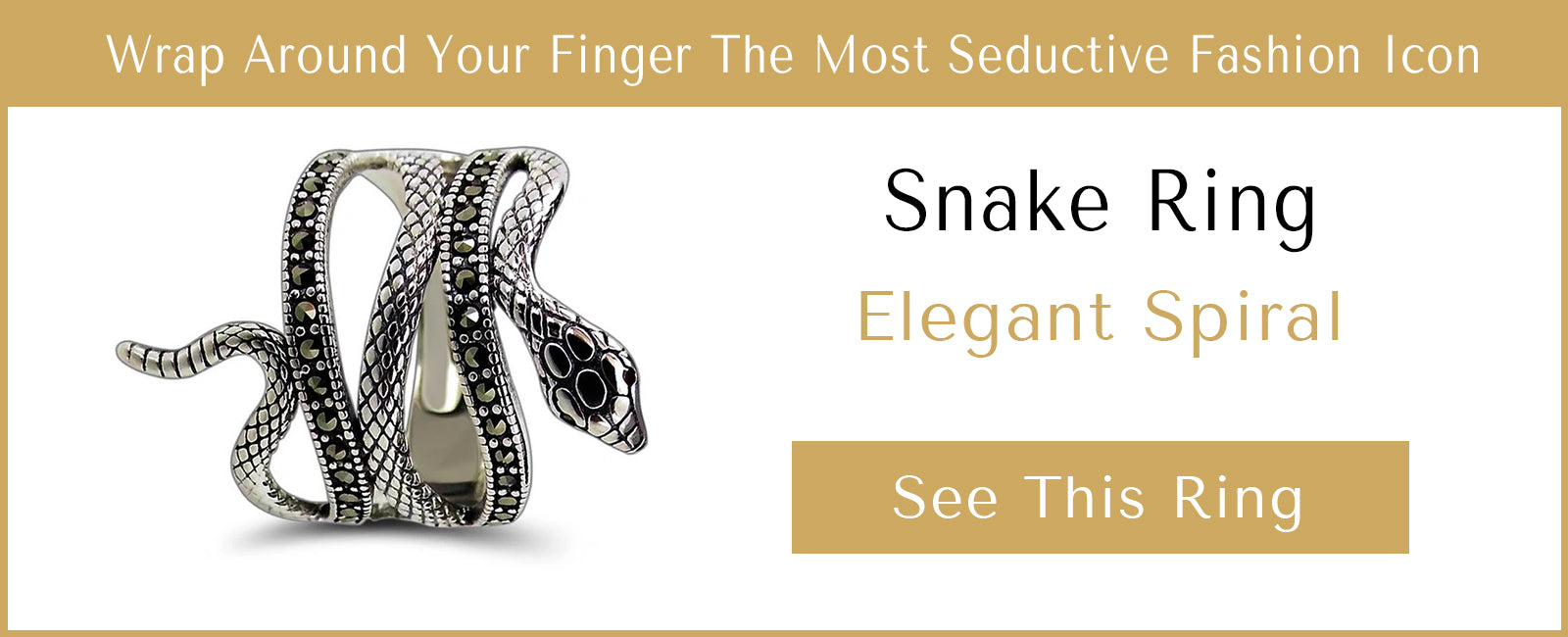See one of our snake rings