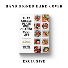 Load image into Gallery viewer, That Cheese Plate Will Change Your Life (Signed Copy)