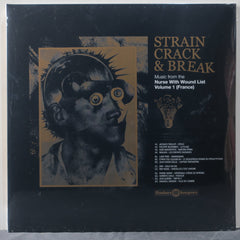 VARIOUS 'Strain Crack & Break: Music From The Nurse With Wound List Vol. 1' Vinyl LP