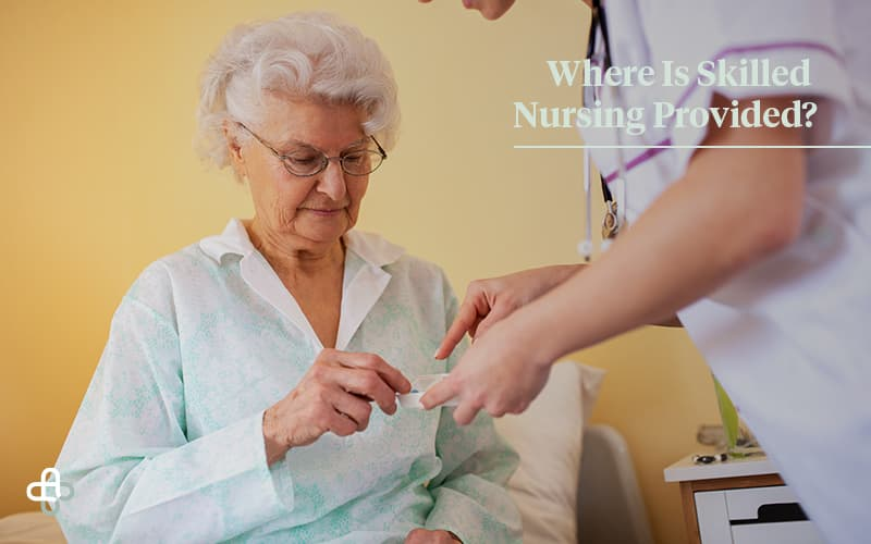 where is skilled nursing provided?