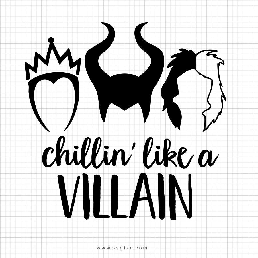 Chillin Like A Villain SVG Saying - svgize