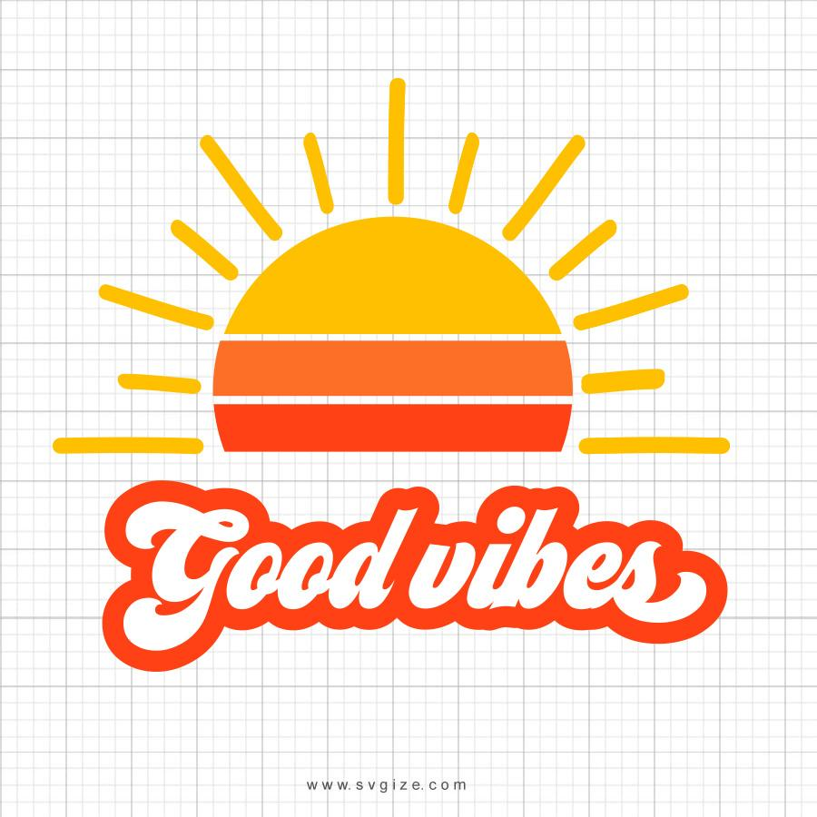 Good Vibes Svg Saying - svgize