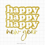 Happy Happy Happy New Year Svg Saying - svgize