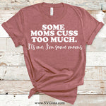 Some Moms Cuss Too Much SVG Cut File, DXF Cut File, Clipart, Printable, Silhouette, Svg, Dxf, Png, Jpeg, Cricut - ClipartAccess
