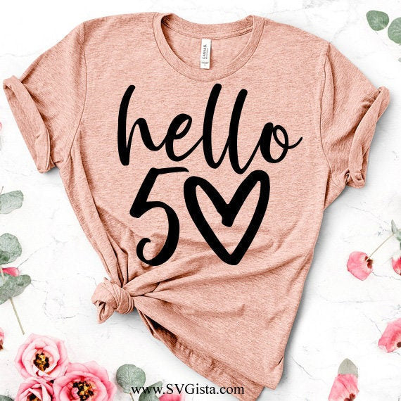 Hello 50 Svg, Birthday Svg, 50th Birthday Svg, Svg File, Cricut Cut File, Clip Art, Printables, Svg Cut File, SVG File, Fifty SVG - ClipartAccess