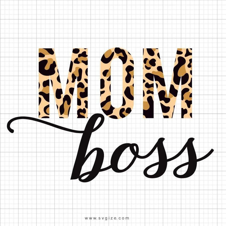 Mom Boss SVG Cut File, DXF Cut File, Clipart, Printable, Silhouette, Svg, Dxf, Png, Jpeg, Cricut - ClipartAccess