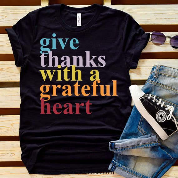 Give Thanks With A Grateful Heart SVG, Thankful Svg, Fall SVG, Thanksgiving Svg, Autumn Svg, Fall Shirt, SVG, Cricut File, Silhouette