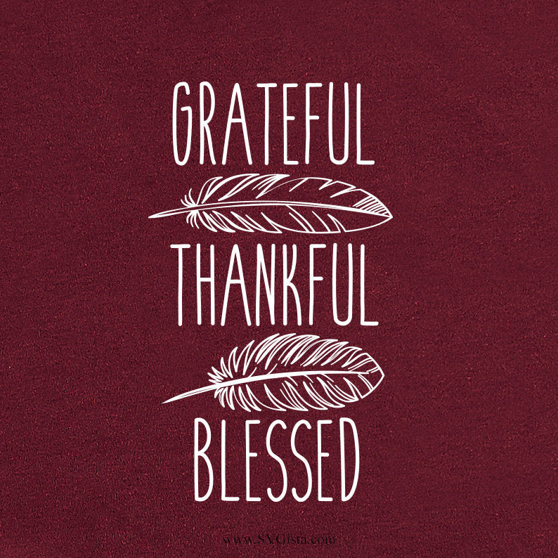 Grateful Thankful Blessed Svg, SVG, Fall SVG, Thanksgiving Svg, Fall Shirt Svg, SVG, Cricut File, Silhouette, Cricut