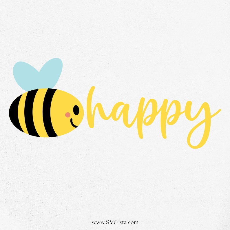 Bee Svg, Bee Happy Svg, Save The Bees, SVG Files, Svg, eps, Silhouette Files, Cricut Files, Cricut - ClipartAccess