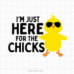 I'm Just Here For The Chicks Digital Download