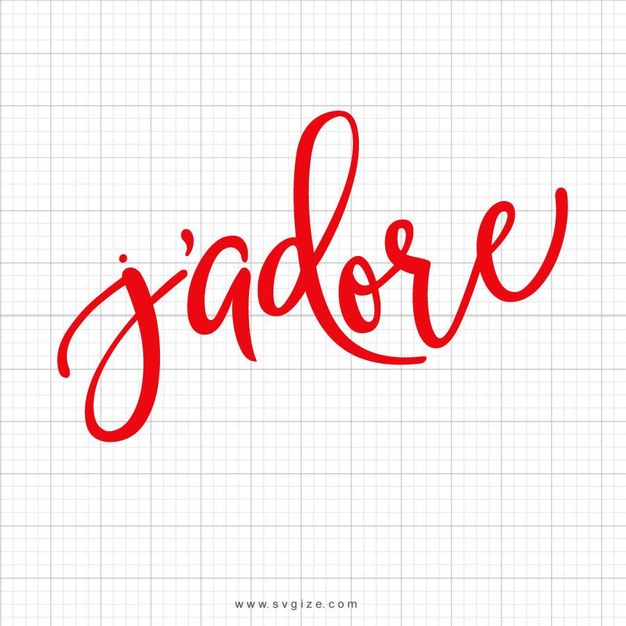 J'adore Svg Saying - svgize