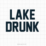 Lake Drunk Svg Saying - svgize