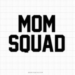 Mom Squad Svg Saying - svgize