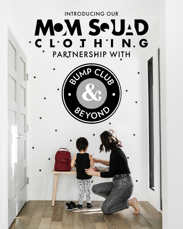 MOMSQUAD's Partnership with Bump Club & Beyond