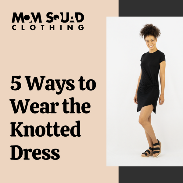 Five Ways to Wear Our Knotted Dress