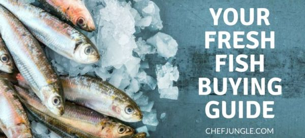 Your Fresh Fish Buying Guide