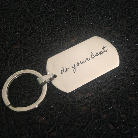 """do your best"" Stainless Steel Keychain"