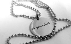"""do your best"" Stainless Steel Disc with Beaded Chain"