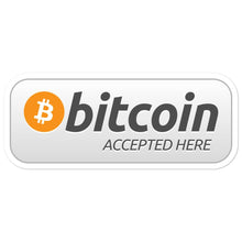 "Load image into Gallery viewer, ""Bitcoin Accepted Here"" Vinyl Sticker"