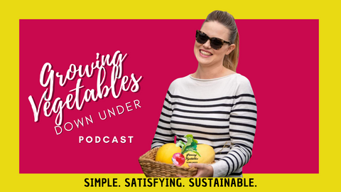 growing vegetables down under podcast