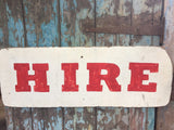 vintage wooden HIRE sign man cave collectable shop fitting