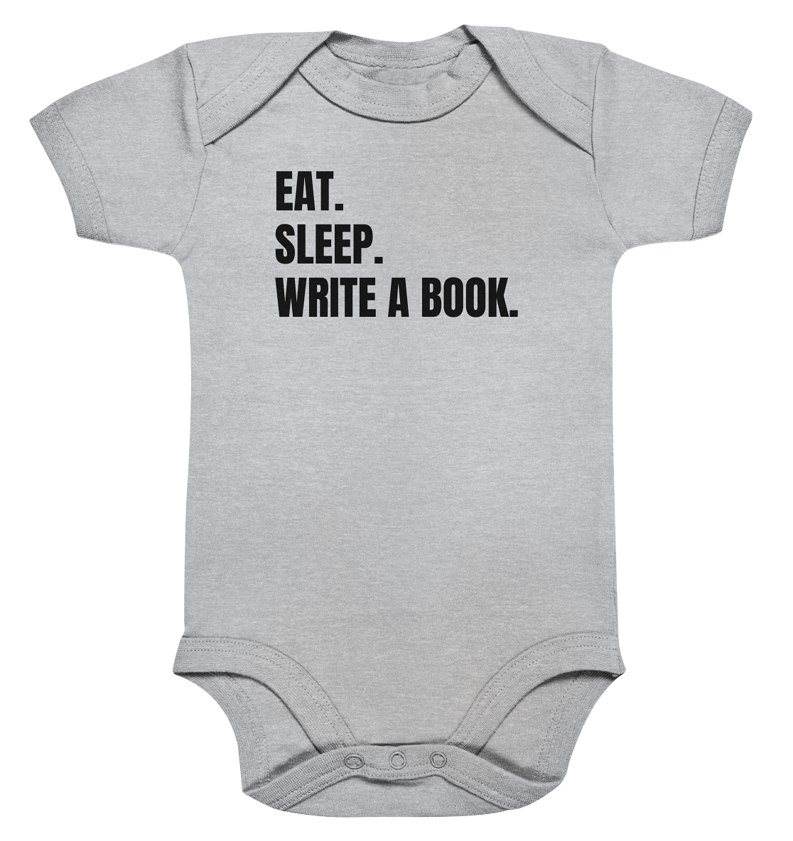 Eat. Sleep. Write a Book. - Baby Bodysuite