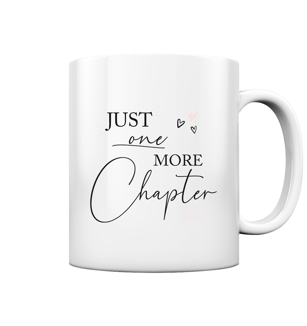 Just one more Chapter. Tasse - Tasse glossy