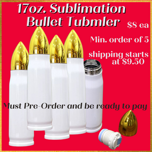 PREORDER: 17oz Sublimation Bullet Tumbler