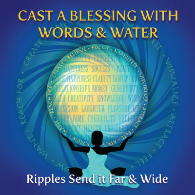 Spell Casting Blessings with Words & Water – The Spirit of Water