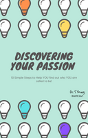 Discovering Your Passion in 10 EASY Steps: E-booklet