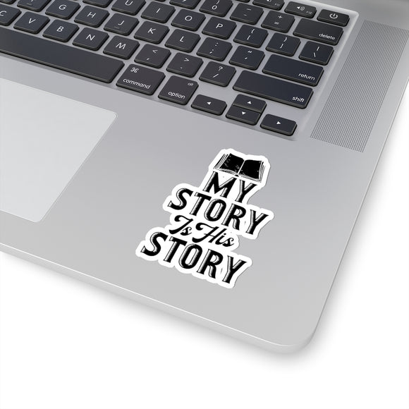 My Story Is His Story Kiss-Cut Stickers