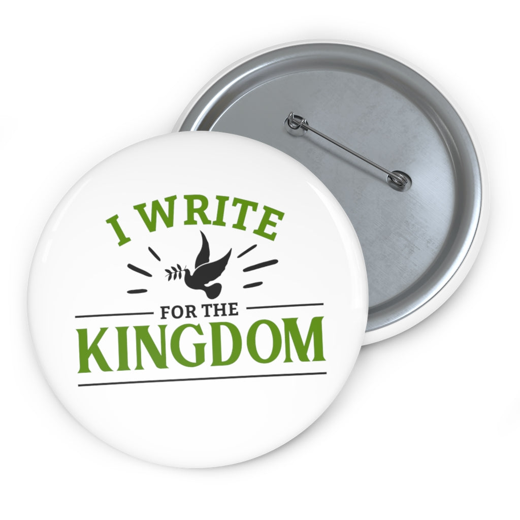 I Write For The Kingdom Pin
