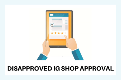 Disapproved Instagram Shop Approval