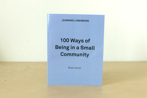 100 Ways of Being in a Small Community