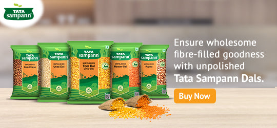 Ensure wholesome fibre-filled goodness with unpolished Tata Sampann Dals