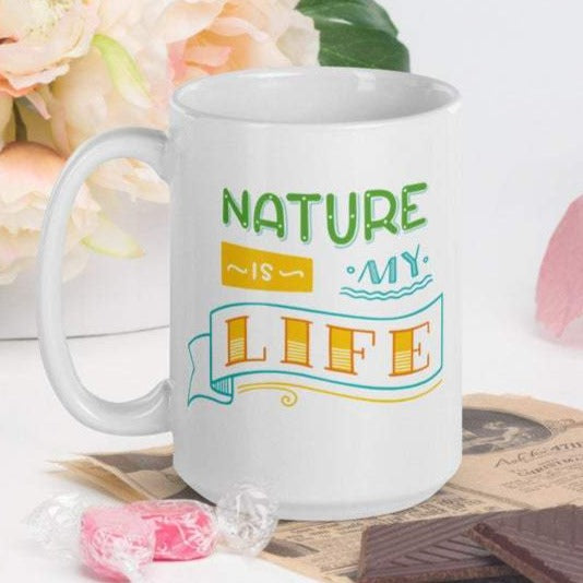 Nature is My Life - White Glossy Mug - Ceramic Mug - Coffee Mug - Coffee Cup