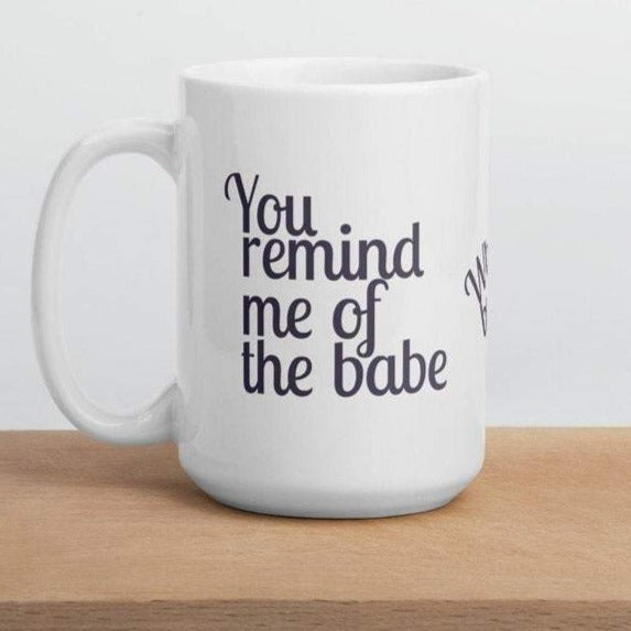 Babe With The Power - White Glossy Mug - Ceramic Mug - Coffee Mug - Labyrinth and Bowie Gifts