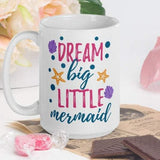 Dream Big - White Glossy Mug - Ceramic Mug - Coffee Mug - Coffee Cup