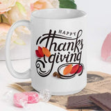 Happy Thanksgiving - White Glossy Mug - Ceramic Mug - Coffee Mug - Fall Decor