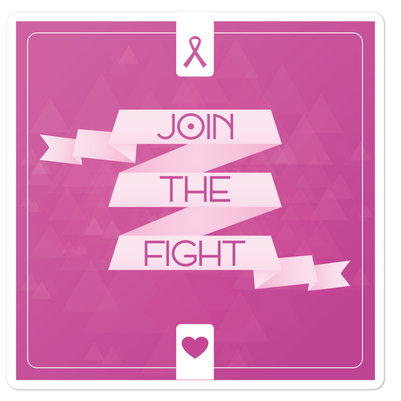 Join The Fight (Breast Cancer) - Vinyl Sticker - No Bubble - Multiple Sizes