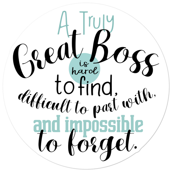 Truly Great Boss - Vinyl Sticker - No Bubble - Multiple Sizes