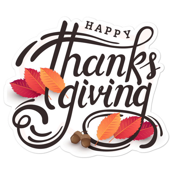 Happy Thanksgiving - Vinyl Sticker - No Bubble - Multiple Sizes