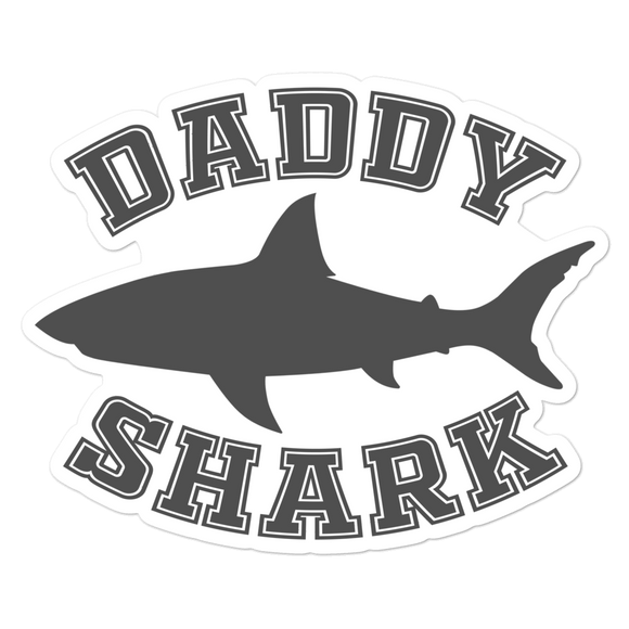 Daddy Shark - Vinyl Sticker - No Bubbles - Multiple Sizes - Vinyl Decal - Laptop Sticker