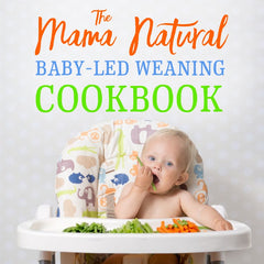 The Mama Natural Baby-Led Weaning E-Cookbook