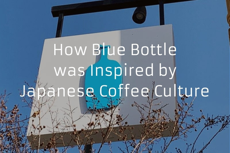 How Blue Bottle was Inspired by Japanese Coffee Culture
