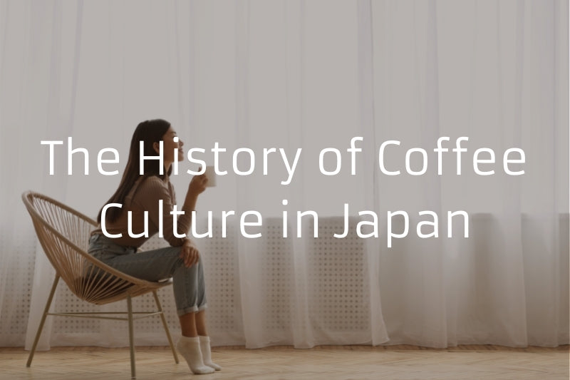 The History of Coffee Culture in Japan