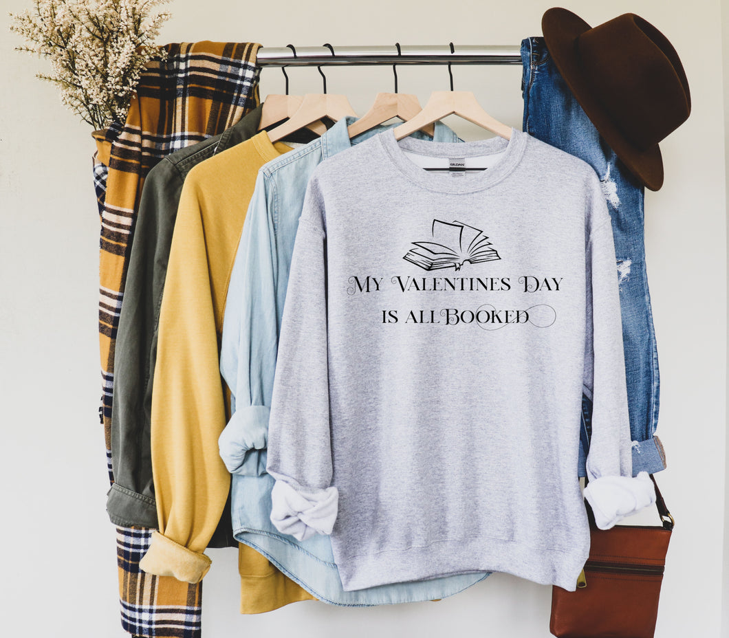 My Valentine's Day Is Booked Sweatshirt