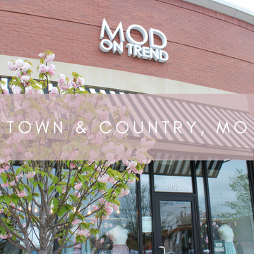 Mod on Trend - Town & Country, MO