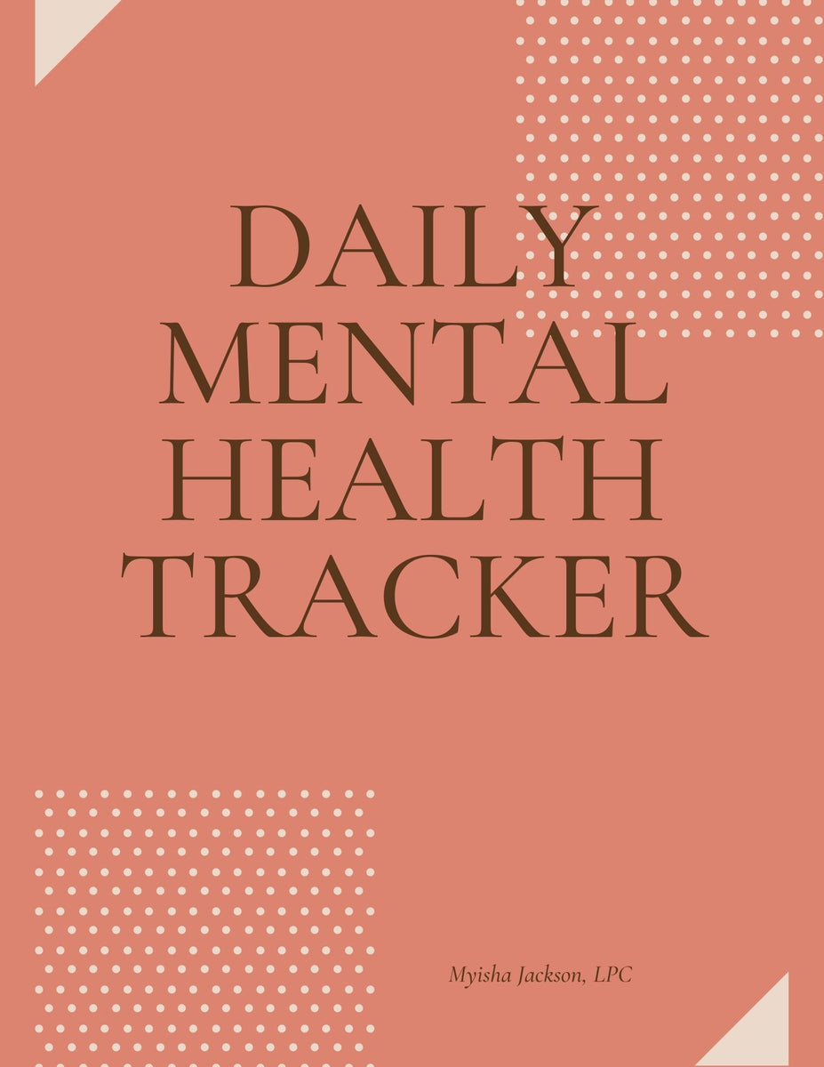 The Daily Mental Health Tracker was created by Myisha Jackson to assist people in identifying their mood and thoughts daily.